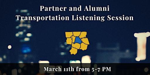 Partner and Alumni Transportation Listening Session