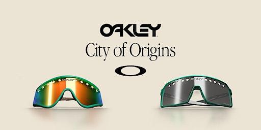 Oakley Presents: CITY OF ORIGINS