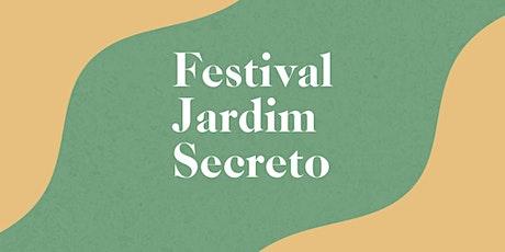 Festival Jardim Secreto ingressos