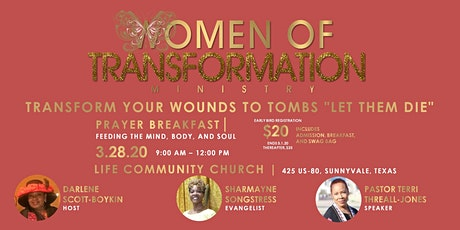"""Transform Your Wounds To Tombs """"Let Them Die"""" Prayer Breakfast tickets"""