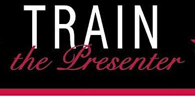 Train the Presenter with Jackie Ellis