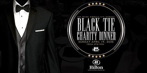 The Made Moguls 6th Annual Black Tie Charity Dinner