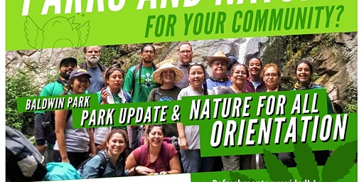 Nature for All Orientation & Park Update in Baldwin Park!