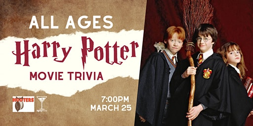 ALL AGES Harry Potter Trivia - March 25, 7:00pm - YEG Hooters