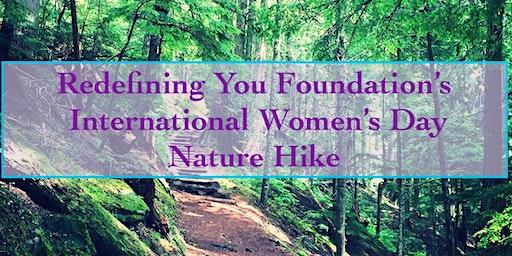 Redefining You Foundation International Women's Day Hike