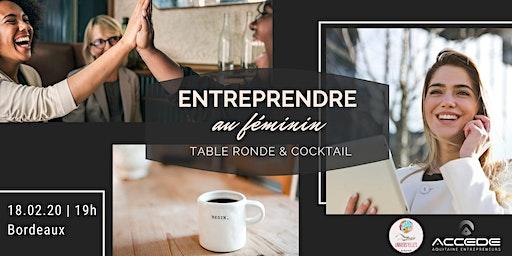 Entreprendre au Féminin - Table Ronde & Cocktail