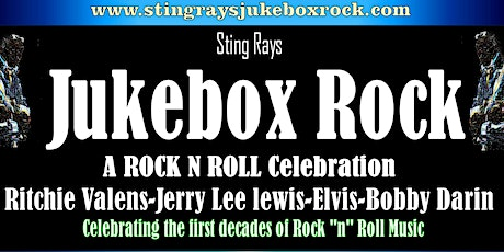 Sting Rays Jukebox Rock* tickets
