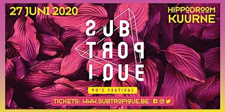 Subtropique 2020 tickets
