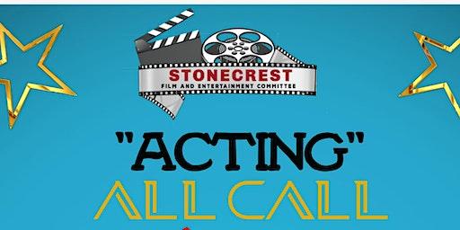 "Stonecrest Film ""Acting"" ALL CALL"