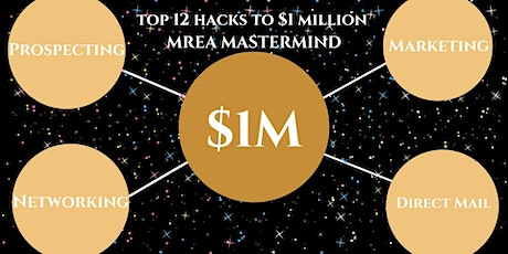 Top 12 Hacks to $1M Mastermind tickets