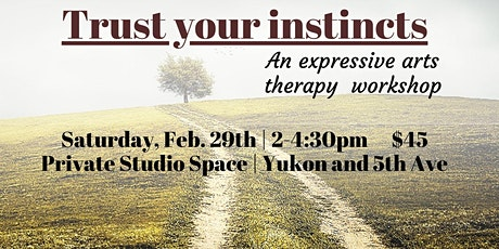 Learn to Trust Your Instincts tickets