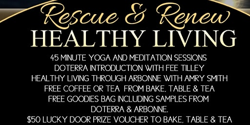 Rescue and  Renew - Healthy Living