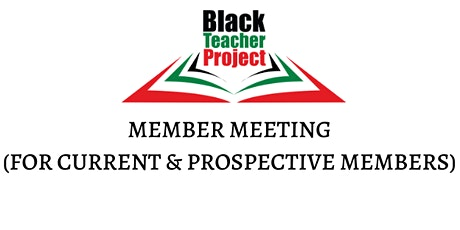 Black Teacher Project Member Meeting tickets