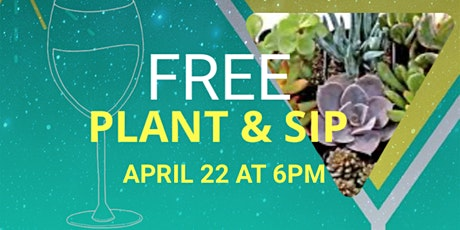 Free Plant & Sip tickets