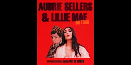 Lillie Mae & Aubrie Sellers tickets