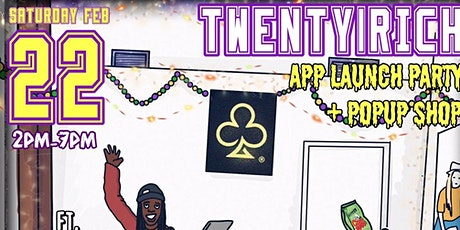 Twenty1Rich App Launch Party & Pop Up Shop | Performance by Nyko Bandz! tickets