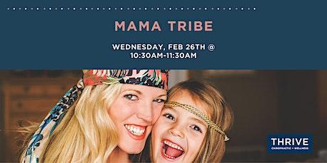 Mama Tribe at THRIVE tickets