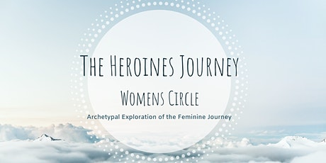 The Heroine's Journey~Women's Circle tickets