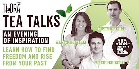 ''Ti Ora Tea Talks - Finding Freedom'' a wellbeing event. By Ti Ora Tea & Good Magazine  tickets