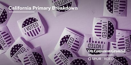 California Primary Breakdown tickets