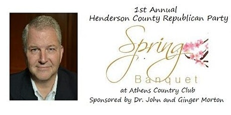 1st Annual Henderson County Republican Party Spring Banquet tickets