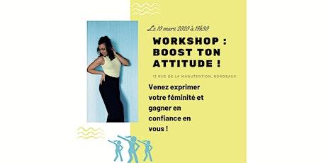 Workshop Boost ton attitude ! billets