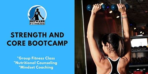 Strength and Core Bootcamp