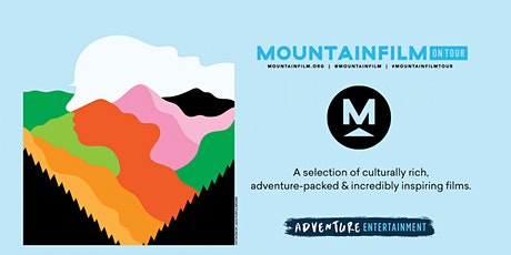 Postponed | Mountainfilm on Tour 2020 - Christchurch tickets