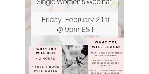 To Be or Not To Be: Single Women's Webinar