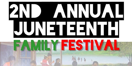 2nd Annual Juneteenth Family Festival tickets