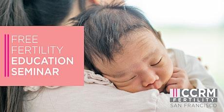 Free Fertility Education Seminar - Menlo Park, CA tickets