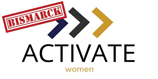 ACTIVATE Women: Leadership (Bismarck)