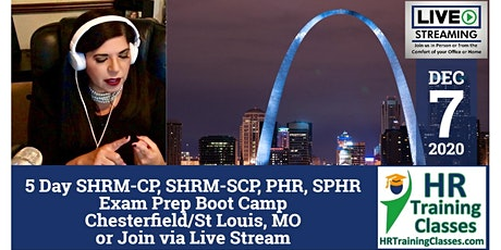 5 Day PHR, SPHR, SHRM-CP and SHRM-SCP Exam Prep Boot Camp in St Louis tickets