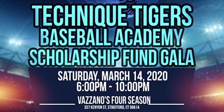 Technique Tigers Baseball Academy Scholarship Fund Gala tickets
