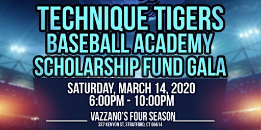 Technique Tigers Baseball Academy Scholarship Fund Gala