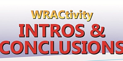 WRACtivity #3 - Outstanding Intros and Conclusions