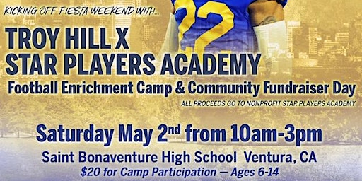 Troy HillxStar Players Academy: FB Enrichment Camp/Community Fundraiser Day