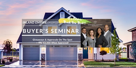 Inland Empire Home Buyer's Workshop | $3k Towards Your Home! tickets