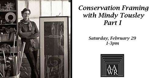 Conservation Framing with Mindy Tousley Part I