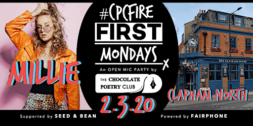 POETRY - #CPCFIRE CLAPHAM Open Mic Fire // Every First Monday