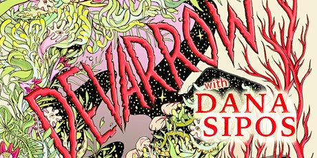 Devarrow (Halifax, NS) with Dana Sipos - Live in Victoria BC ~ ALL AGES tickets