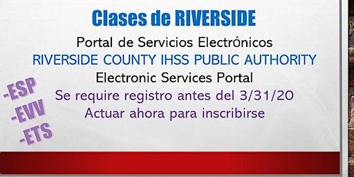 RIVERSIDE La Sierra~ EN ESPAÑOL ~ Clases Portal de Servicios Electrónicos.