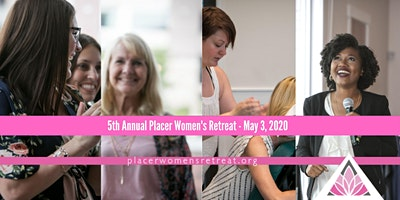 5th Annual Placer Women's Retreat
