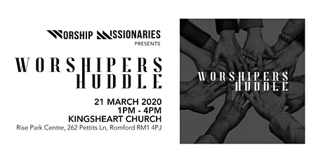 WORSHIPERS HUDDLE tickets