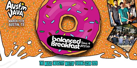 The Music Industry Meetup by Balanced Breakfast During SxSW tickets