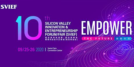 """2020 10th SVIEF """"Empower the Future"""" tickets"""