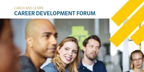 Lunch and Learn Career Development Forum tickets