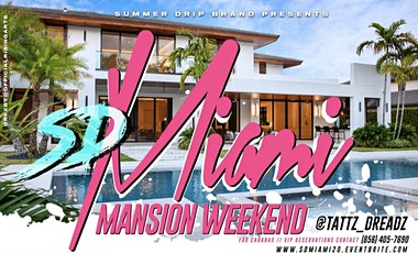 SDMIAMI Mansion Weekend 2020 tickets