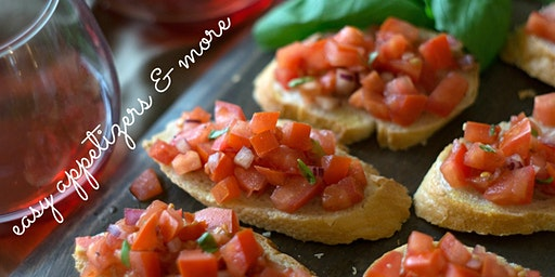 Easy Appetizers & More!
