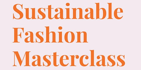 Sustainable Fashion Masterclass: 1 Day Intensive BYRON BAY tickets
